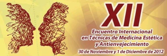 Encuentro Internacional en Técnicas de Medicina Estética y Antienvejecimiento